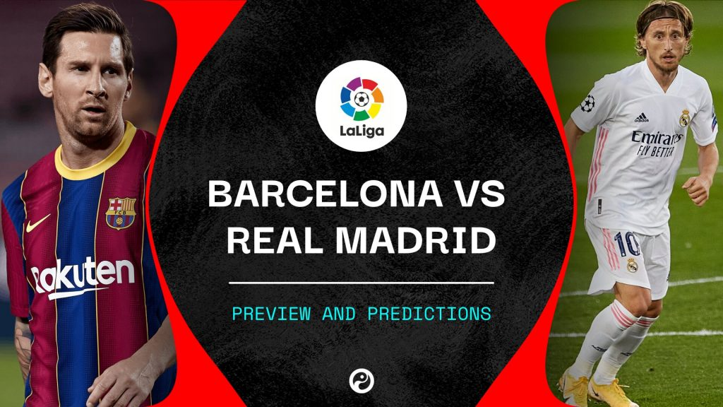 barcelona vs real madrid betting tips - predictions - preview